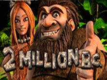 играть - 2 Million B.C.